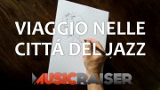 http://www.musicraiser.com/it/projects/3337-viaggio-nelle-citta-del-jazz