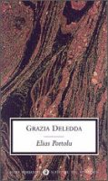 Grazia Deledda - Elias portolu