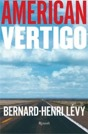 Bernard-henri Lvy - American vertigo