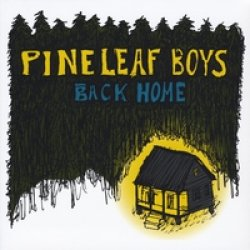 Pine Leaf Boys - Back Home