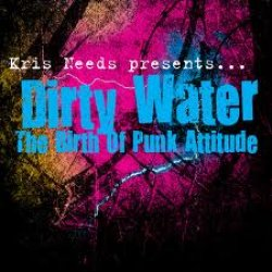 Dirty Water: The Bird Of Punk Atttude