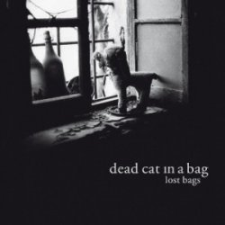 Dead Cat In A Bag - Lost Bags