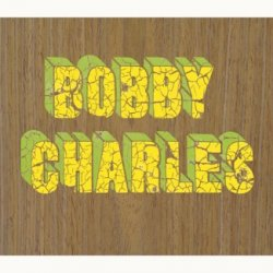 Bobby Charles - Bobby Charles (Deluxe Edition)