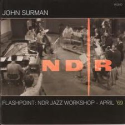 Flashpoint: NDR Jazz Workshop � April 1969
