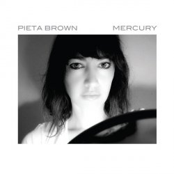 Pieta Brown - Mercury
