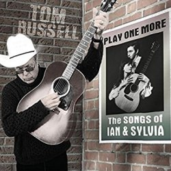 Play One More - The Songs of Ian and Sylvia<small></small>