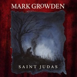 Mark Growden - Saint Judas