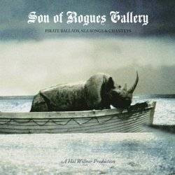 Son of Rogues Gallery: Pirate Ballads, Sea Songs & Chanteys<small></small>