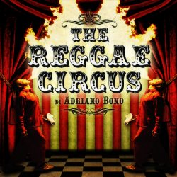 The Reggae Circus<small></small>