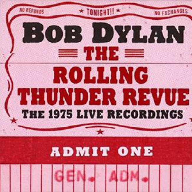 The Rolling Thunder Revue: The 1975 Live Recordings<small></small>