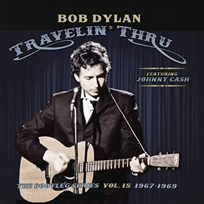 TRAVELIN` THRU - THE BOOTLEG SERIES Vol.15 1967-1969 - Featuring Johnny Cash<small> [<strong>Lost & Found</strong>]</small>