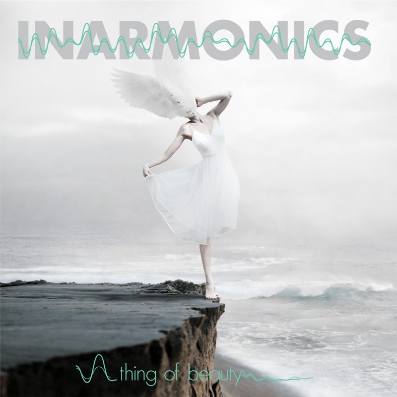 Inarmonics - A Thing Of Beauty, il debutto