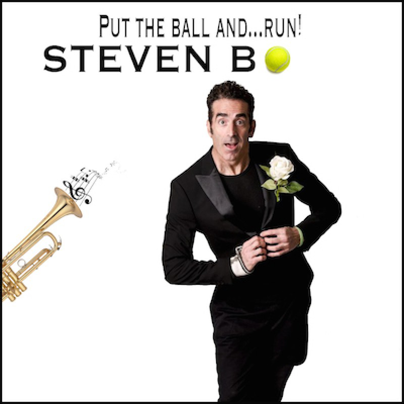 Put the ball and… Run ! - il nuovo singolo di Steven B