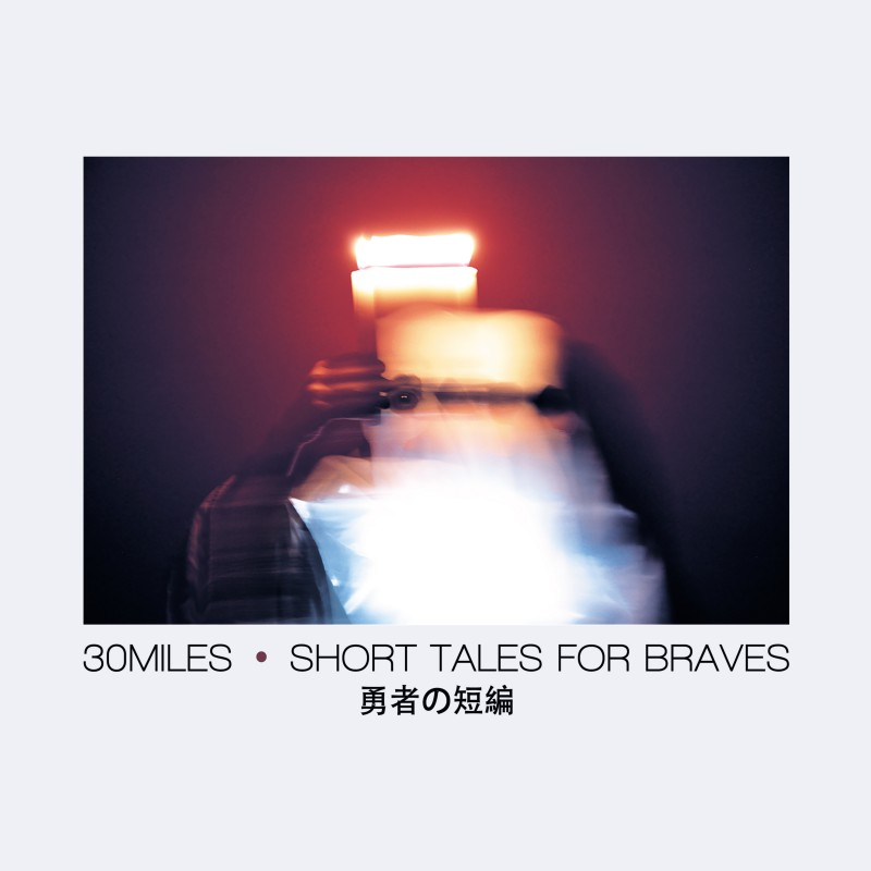 """Short Tales For Braves"", il nuovo album dei 30 Miles"